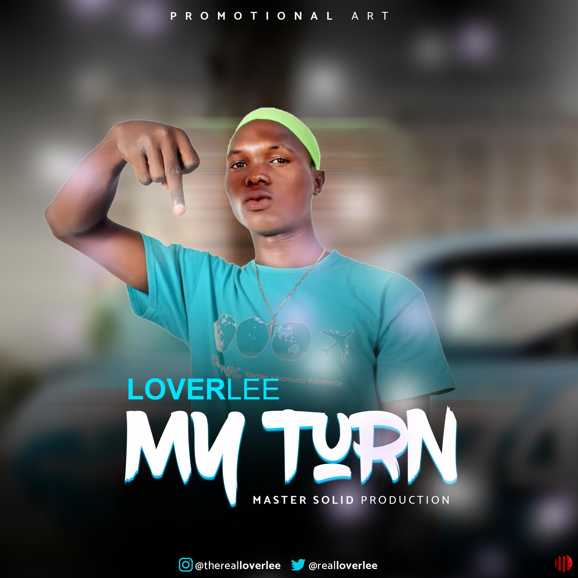 [MUSIC] LOVERLEE – MY TURN