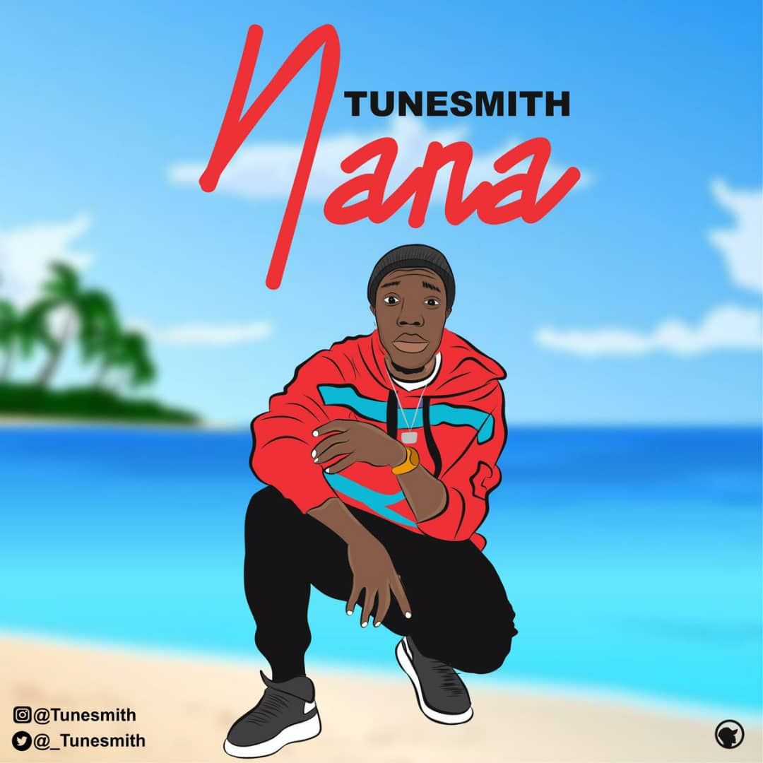 [MUSIC] TUNESMITH – NANA (COVER)