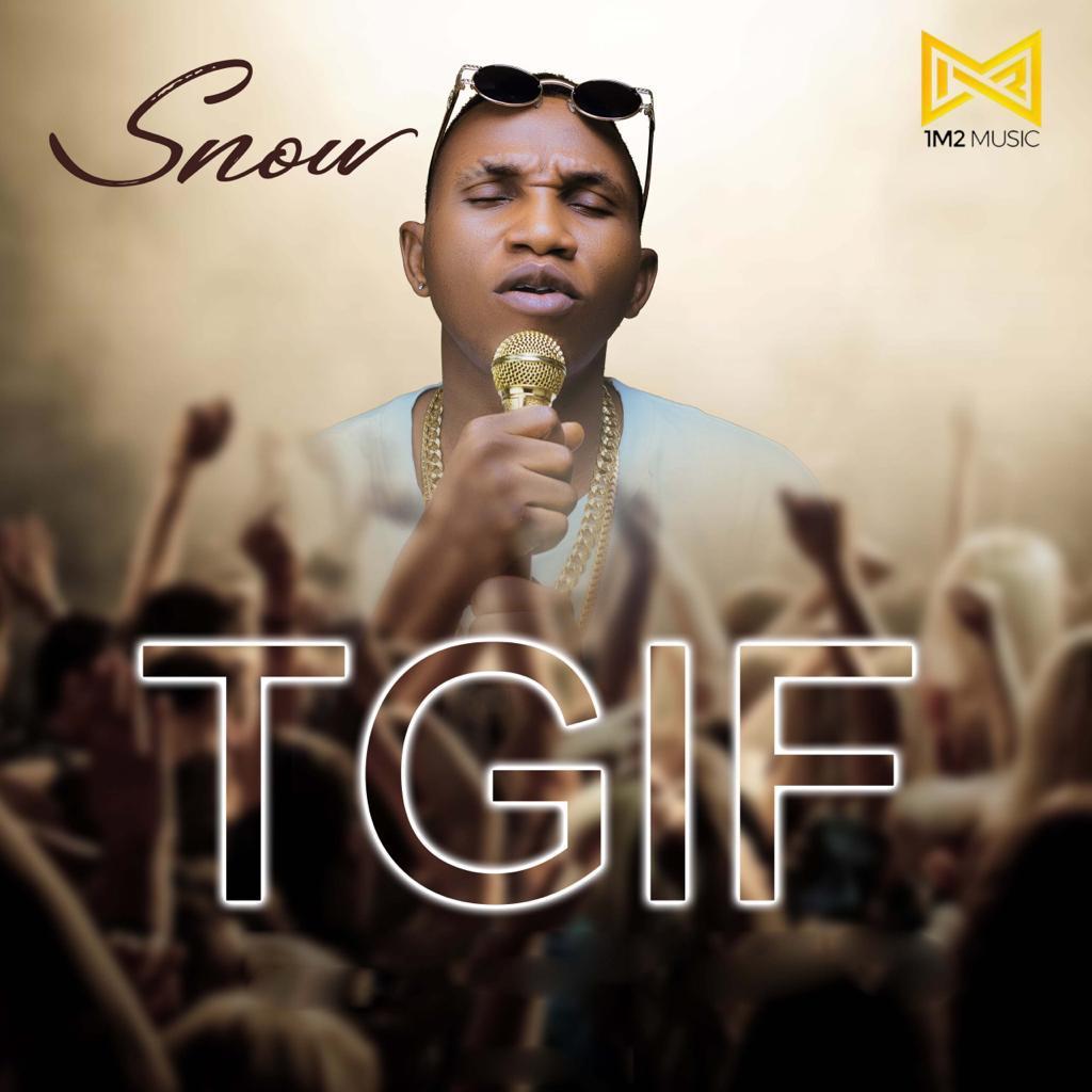 [MUSIC] SNOW – TGIF