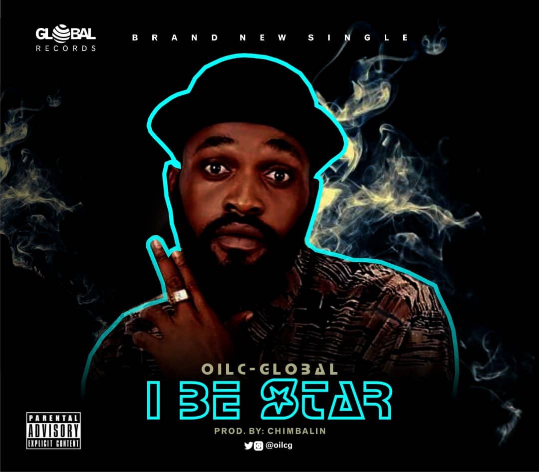 [MUSIC] OILC GLOBAL – I BE STAR