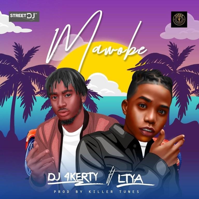 [MUSIC] DJ 4KERTY FT LYTA – MAWOBE