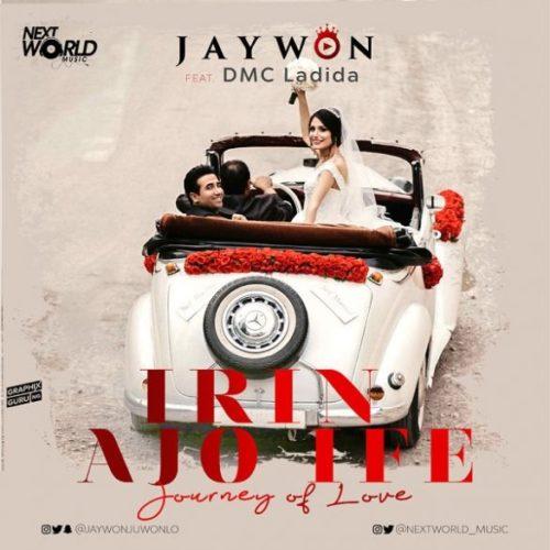 [MUSIC] JAYWON FT DMC LADIDA – IRIN AJO IFE