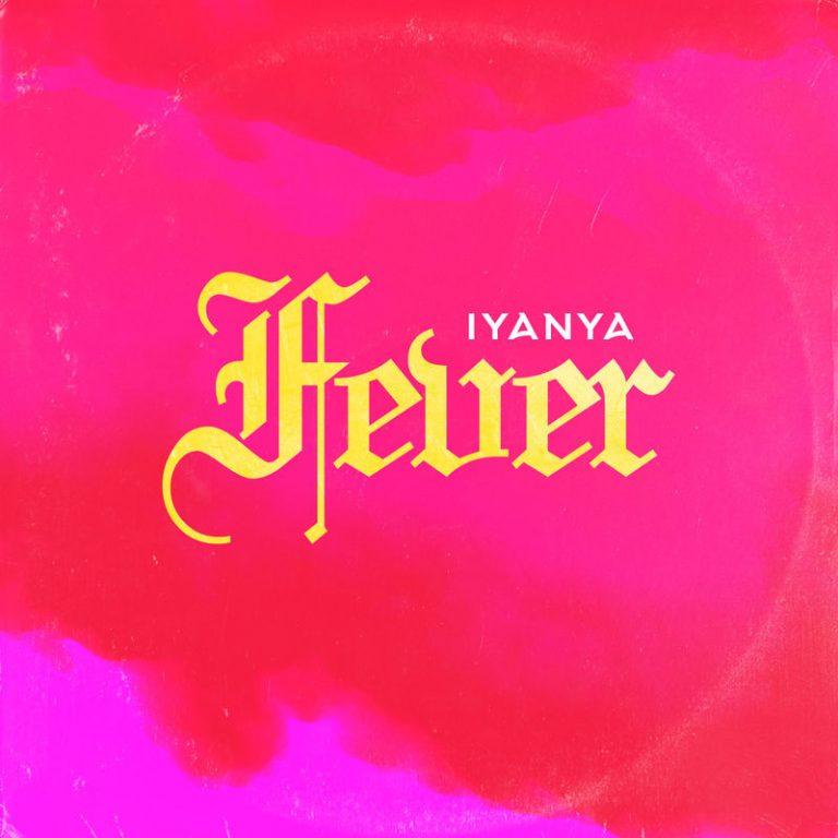 [MUSIC] IYANYA – FEVER