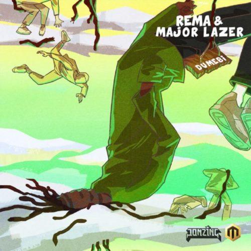 [MUSIC] REMA & MAJOR LAZER – DUMEBI (REMIX)