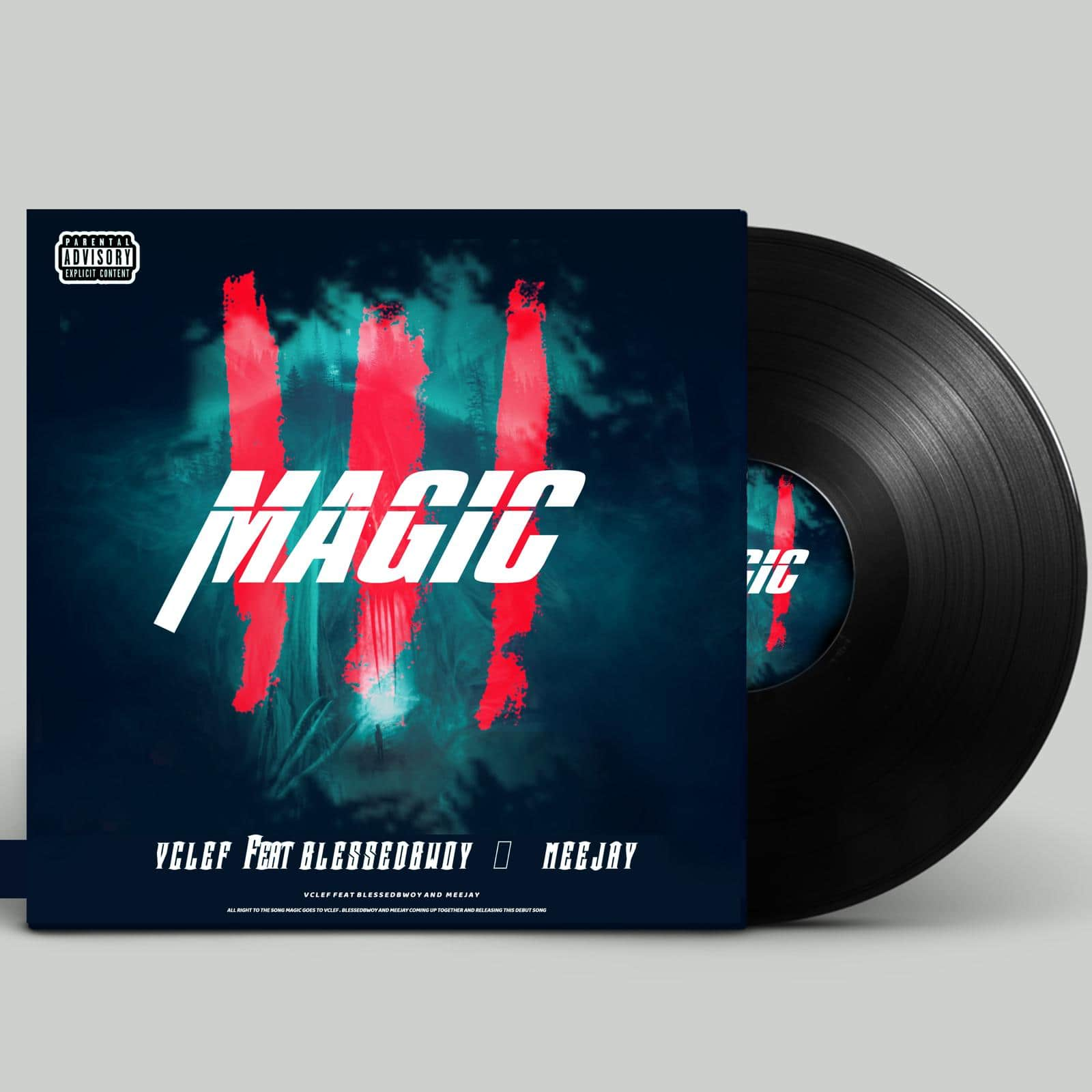 [MUSIC] VCLEF FT BLESSEDBWOY & MEEJAY – MAGIC (PROD. BY MEEJAY)