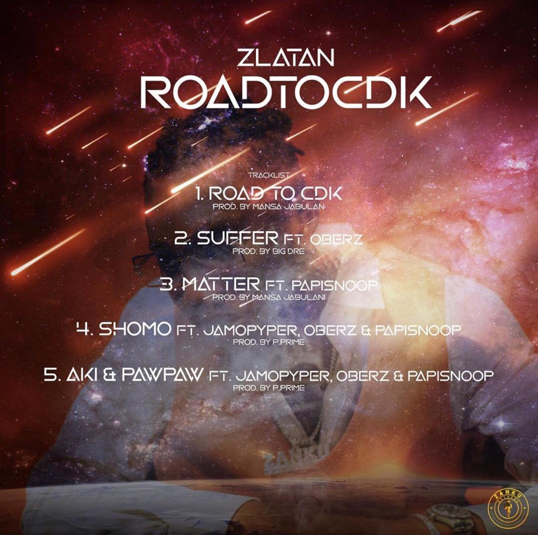 [FULL EP] ZLATAN – ROAD TO CDK