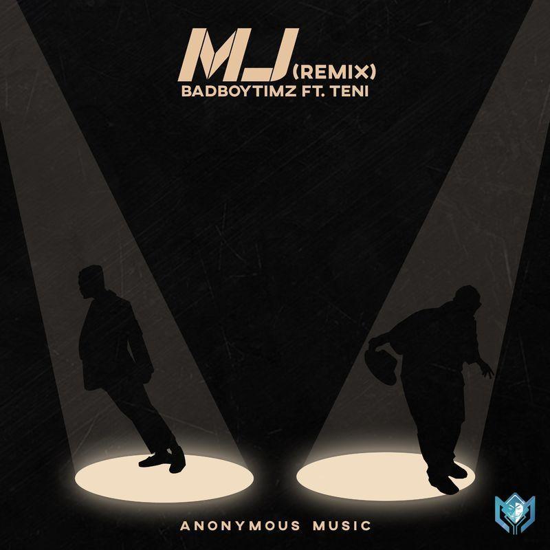 [MUSIC] BAD BOY TIMZ FT TENI – M J (REMIX 2.0)