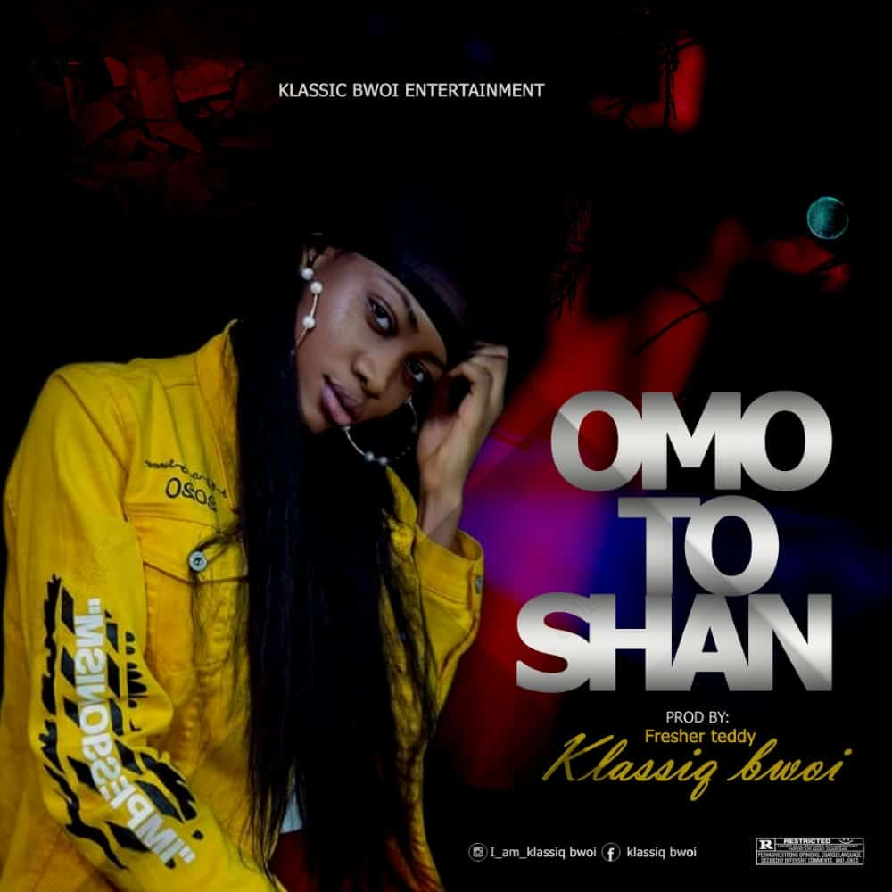 [MUSIC] KLASSIQ BWOI – OMO TO SHAN