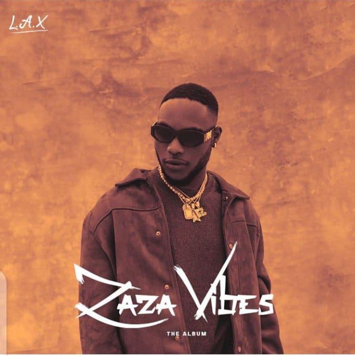 [FULL ALBUM] L.A.X – ZAZA VIBES