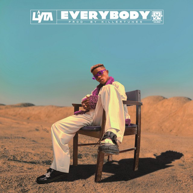 [MUSIC] LYTA – EVERYBODY