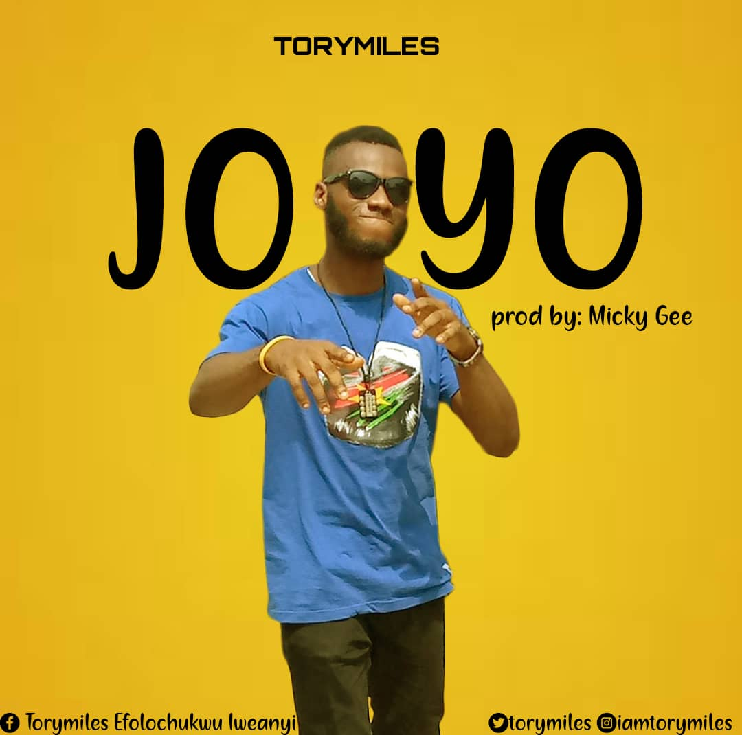 [MUSIC] TORYMILES – JOYO (PROD. BY MICKY GEE)