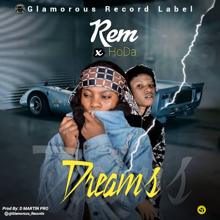 [MUSIC] REM & HOODA – DREAMS (PROD. BY D MARTIN PRO)