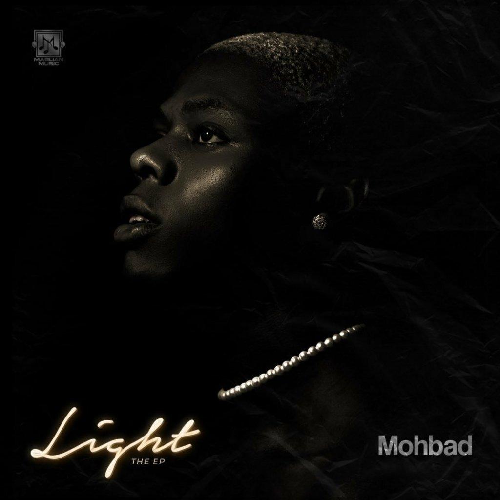 [FULL EP] MOHBAD – LIGHT EP