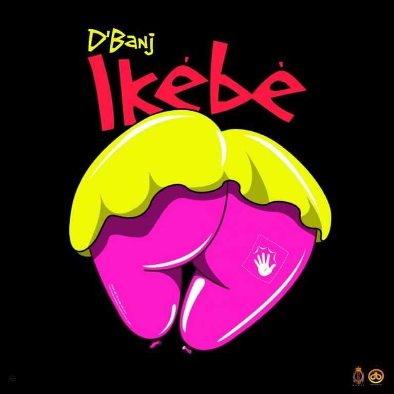 [MUSIC] D'BANJ – IKEBE