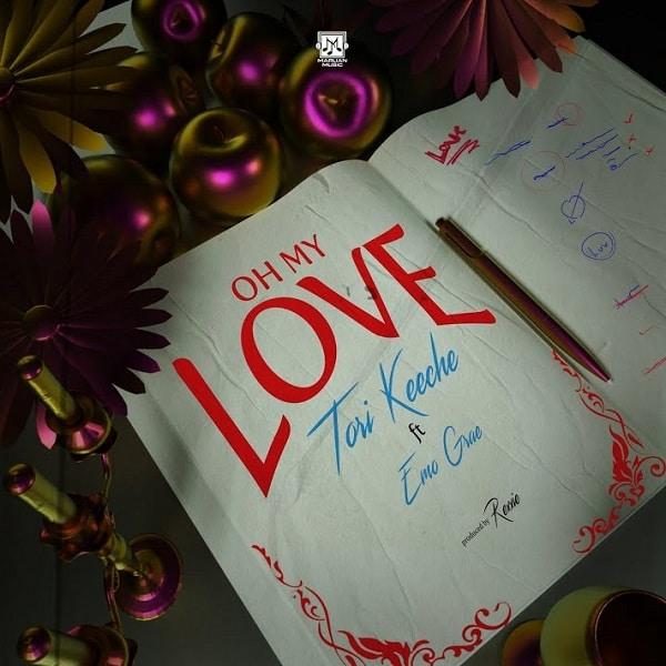 [MUSIC] TORI KEECHE FT EMO GRAE – OH MY LOVE