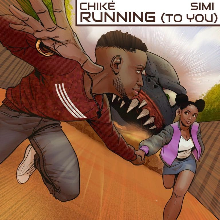 [MUSIC] CHIKE FT SIMI – RUNNING TO YOU