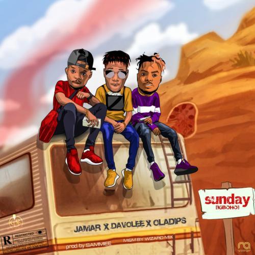 [MUSIC] DAVOLEE x OLADIPS x JAMAR – SUNDAY IGBOHO