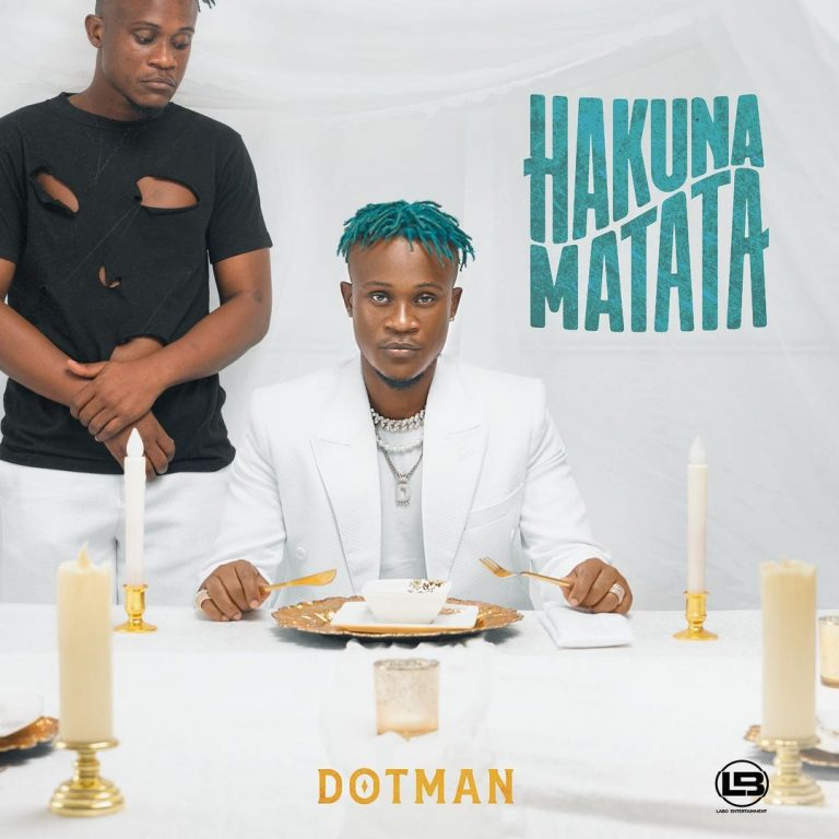 [FULL ALBUM] DOTMAN – HAKUNA MATATA