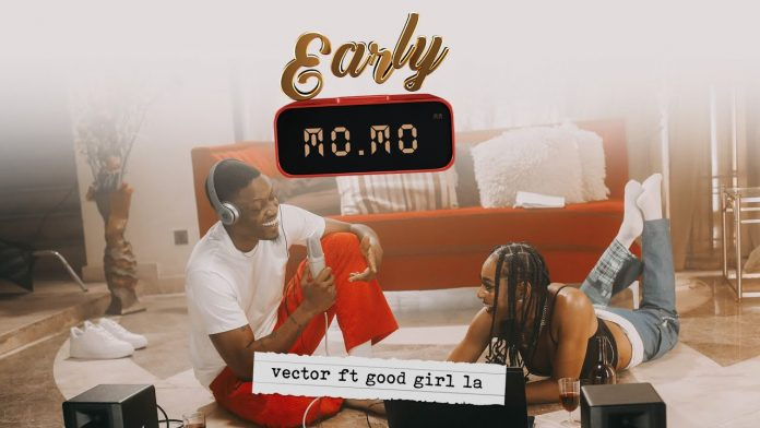 [MUSIC] VECTOR FT GOODGIRL LA – EARLY MOMO