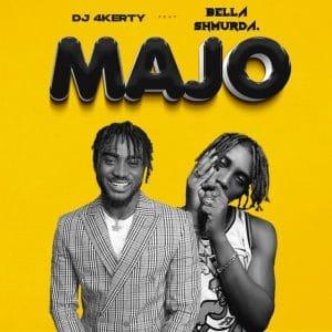[MUSIC] DJ 4KERTY FT BELLA SHMURDA – MAJO