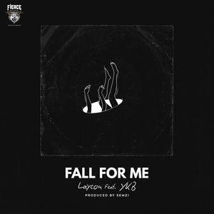 [MUSIC] LAYCON FT YKB – FALL FOR ME