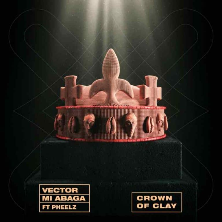 [MUSIC] VECTOR x M.I ABAGA – CROWN OF CLAY