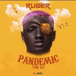 [FULL EP] RUGER – PANDEMIC EP
