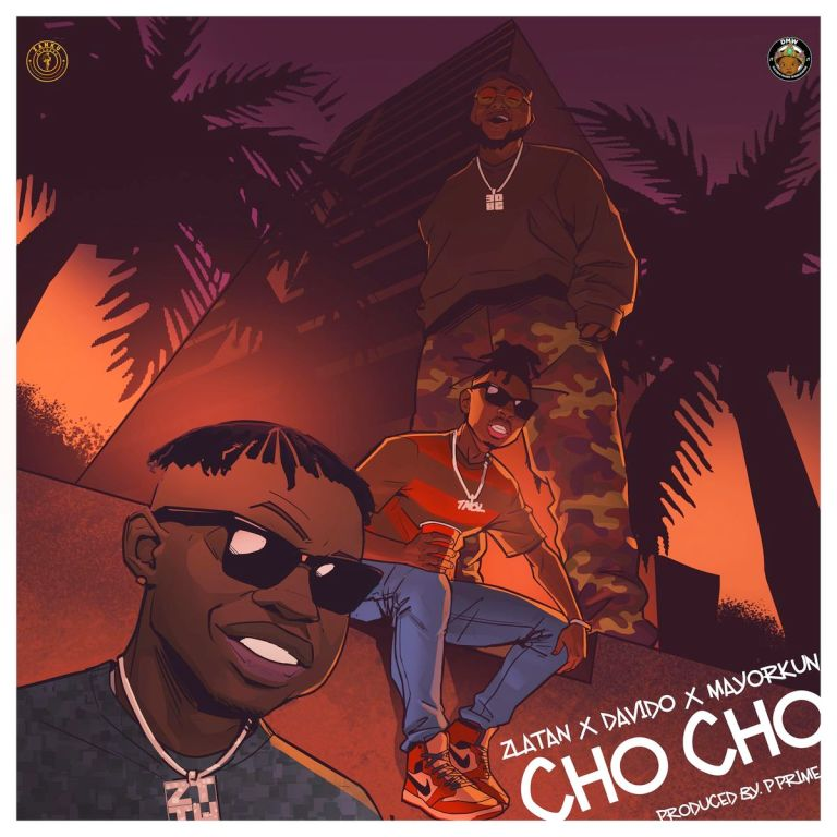 [MUSIC] ZLATAN FT DAVIDO & MAYORKUN – CHO CHO