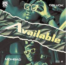 [MUSIC] CBLVCK FT MOHBAD – AVAILABLE