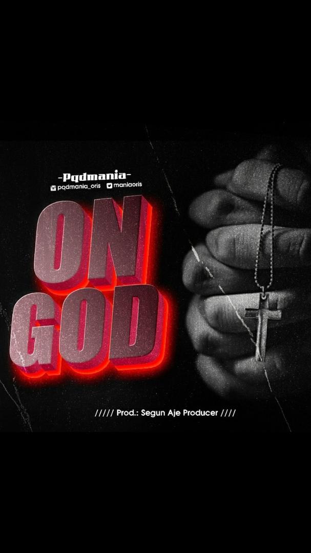 [MUSIC] PQDMANIA – ON GOD