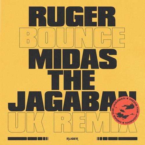 [MUSIC] RUGER FT MIDAS THE JAGABAN – BOUNCE (UK REMIX)