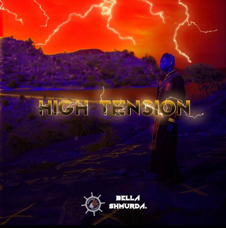 [FULL ALBUM] BELLA SHMURDA – HIGH TENSION 2.0