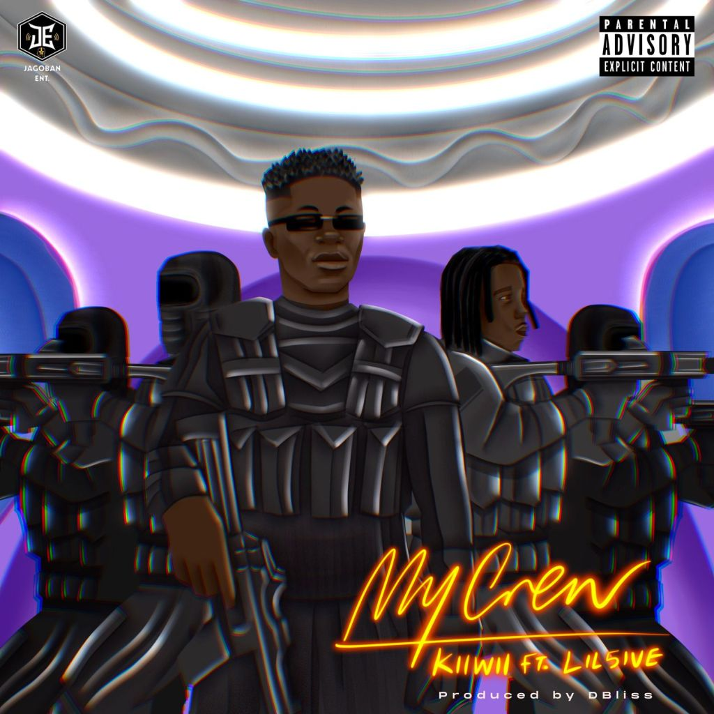 [MUSIC + VIDEO] KIIWII FT LIL5IVE – MY CREW