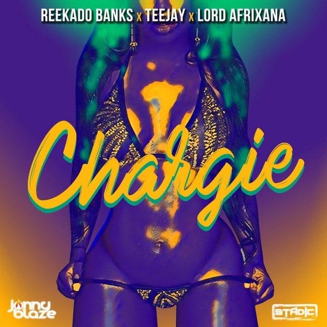 [MUSIC] REEKADO BANKS FT TEEJAY & LORD AFRIXANA – CHARGIE