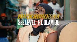 [MUSIC + VIDEO] BACKROAD GEE FT OLAMIDE – SEE LEVEL