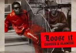 [MUSIC] OLAMIDE x ESKEEZ – LOOSE IT