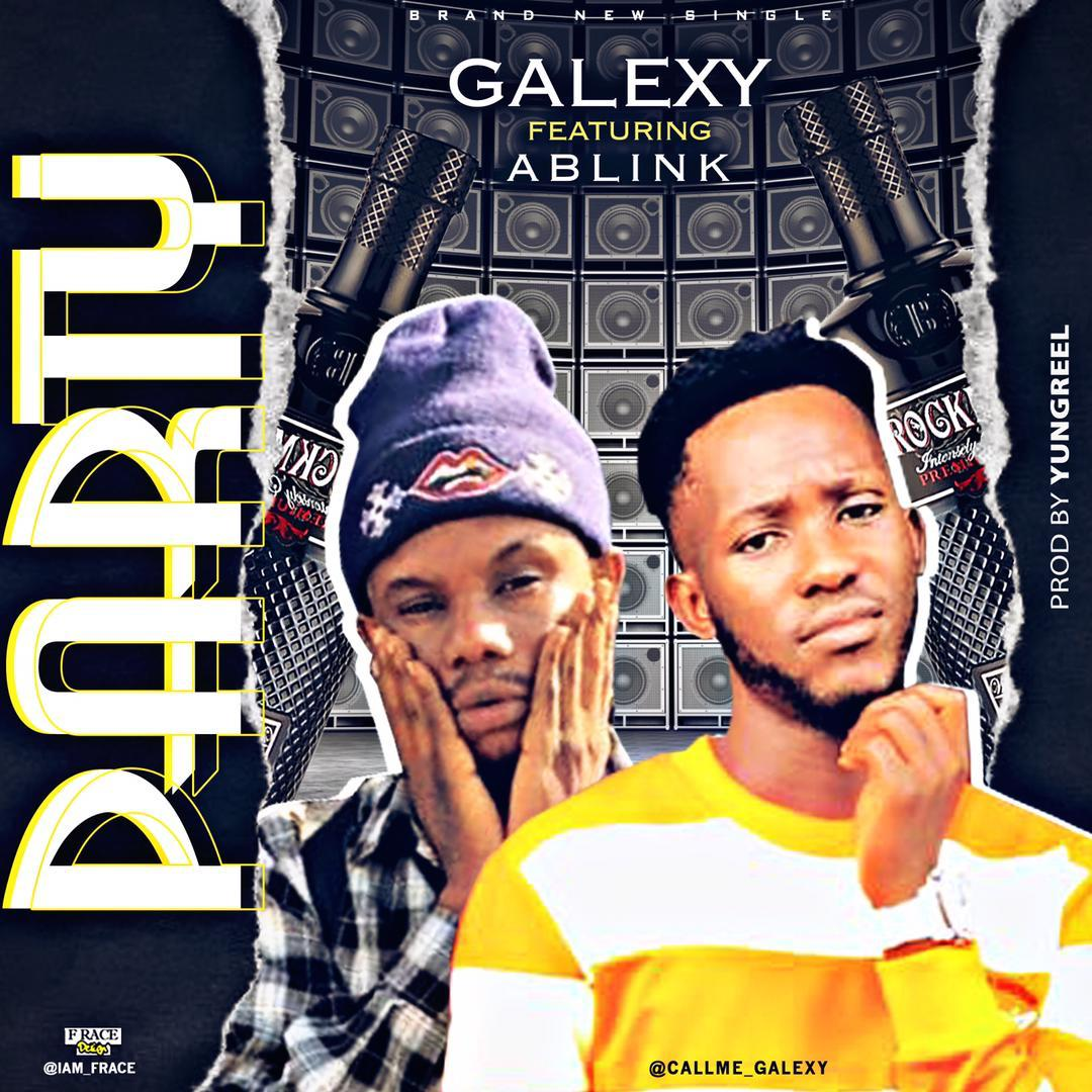 [MUSIC] GALEXY FT ABLINK – PARTY
