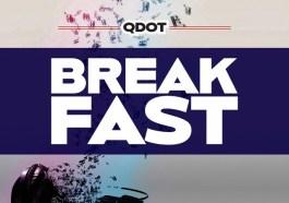 [MUSIC] QDOT -BREAKFAST