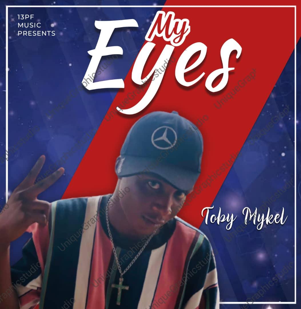 [MUSIC] TOBY MYKEL – MY EYES